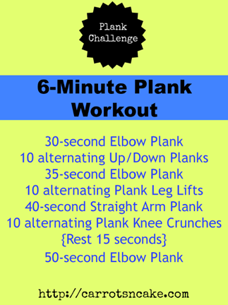 http://carrotsncake.com/wp-content/uploads/2012/10/6-MinutePlankWorkout.png