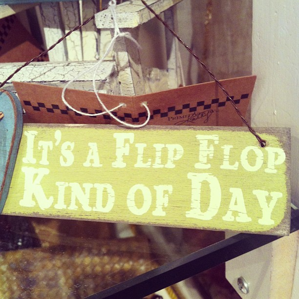 It's a flip flop kind of day