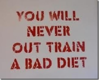 you-will-never-out-train-a-bad-diet_