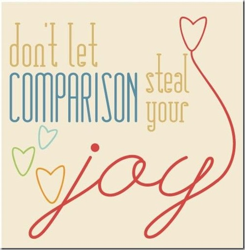 don't let comparion steal your joy