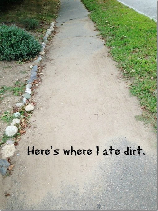 Here's where I ate dirt.