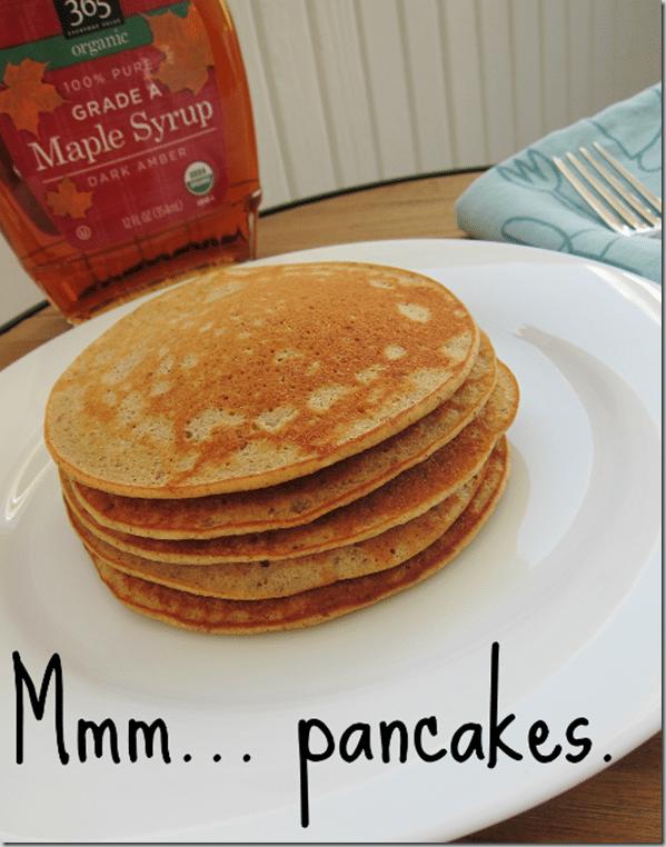 Mmm..._pancakes._