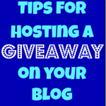 tips_for_hosting_a_giveaway_on_your_blog
