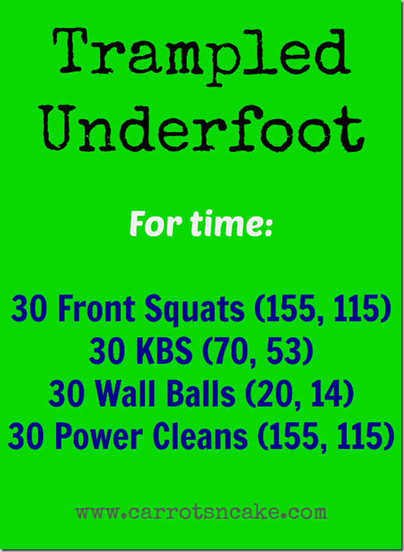 Trampled_Underfoot_CrossFit_WOD