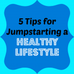 Tips_for_Jumpstarting_a_Healthy_Lifestyle