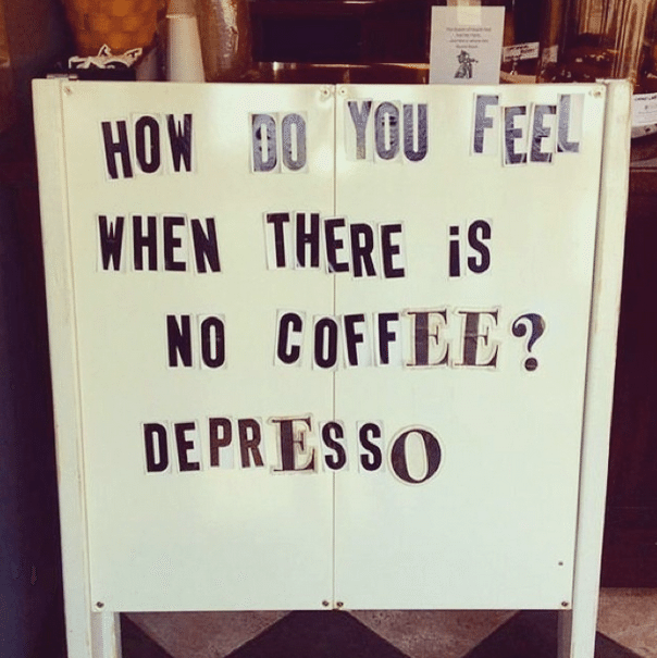 how_do_you_feel_when_there_is_no_coffee