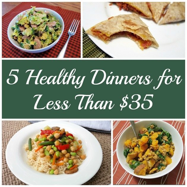 5 Nights of Healthy Dinners for Less Than $35