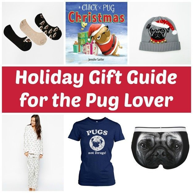 Holiday Gift Guide for the Pug Lover