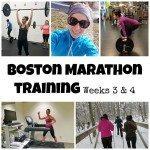 Boston Marathon Training weeks 3 and 4