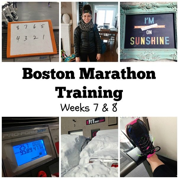 Boston Marathon Training Weeks 7 and 8