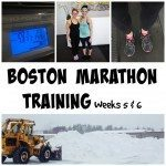 boston marathon training weeks 5 and 6