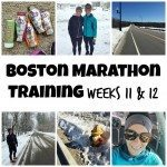 boston marathon training weeks 11 and 12