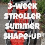 Stroller Summer Shape-Up