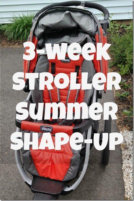 Stroller Summer Shape-Up