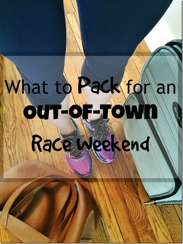 What to Pack for an Out-of-Town Race Weekend