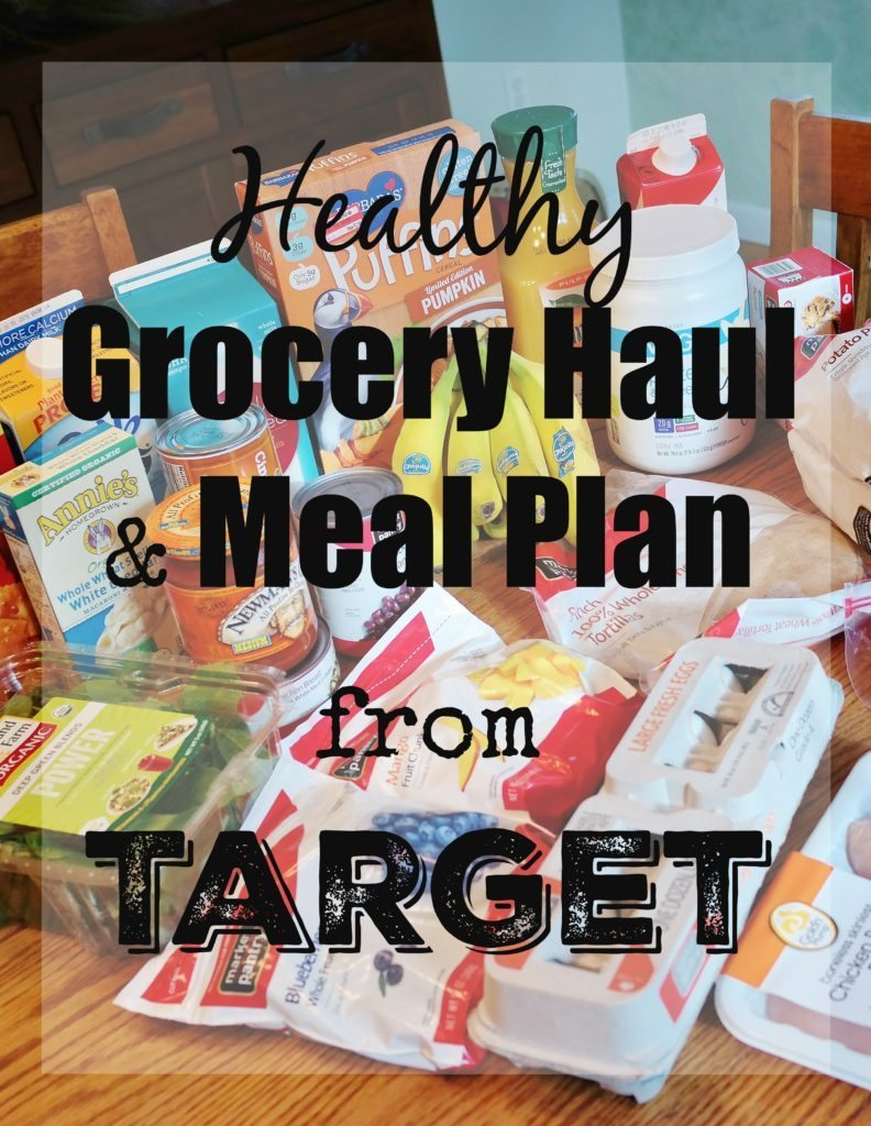 Healthy Grocery Haul Meal Plan From Target Carrots N Cake