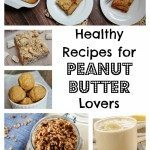 healthy recipes for peanut butter lovers