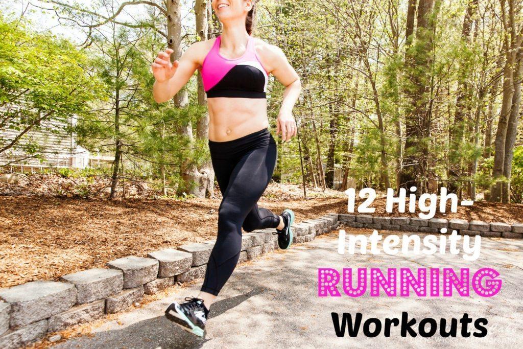 High-Intensity Running Workouts