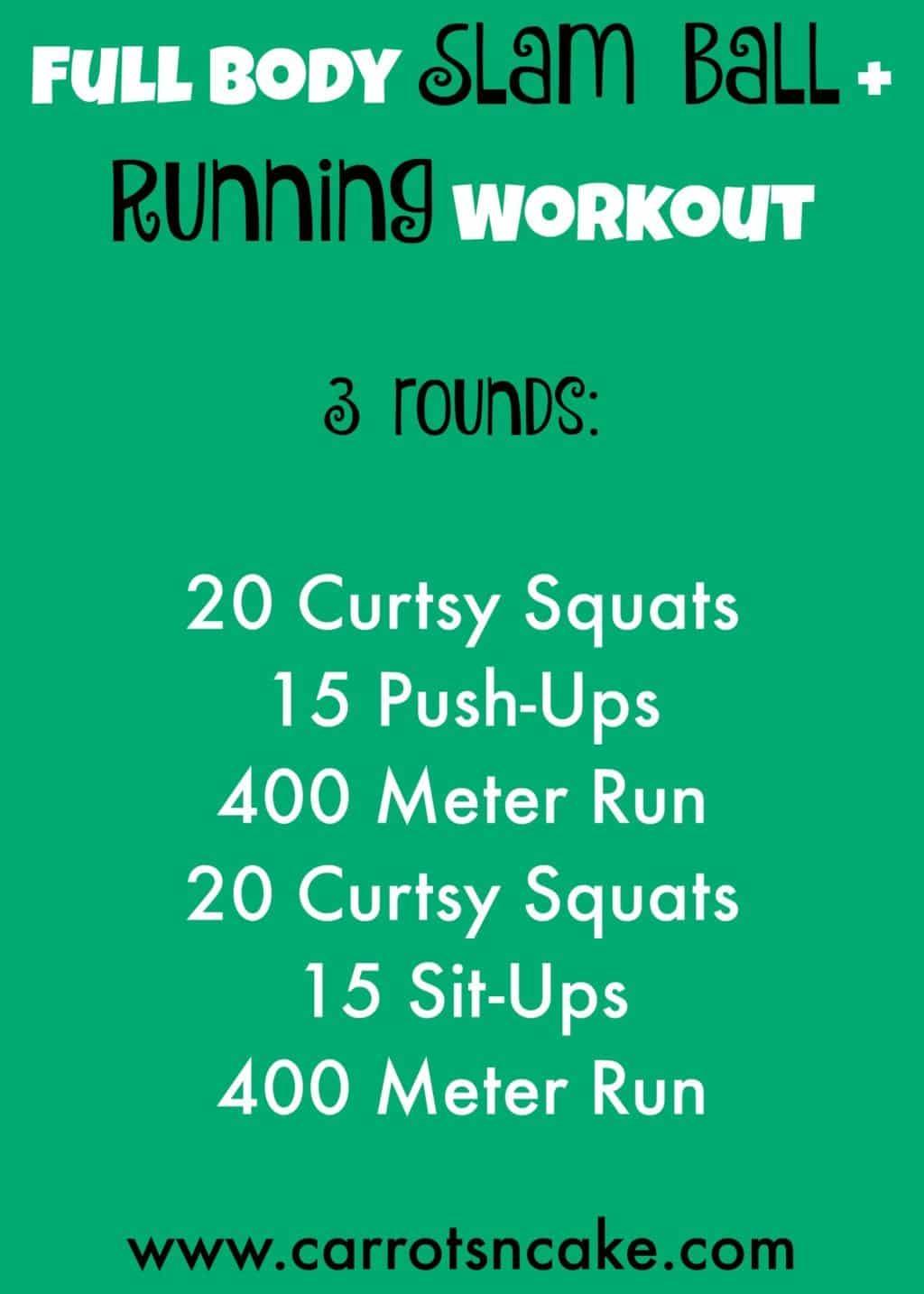 Slam Ball + Running Workout