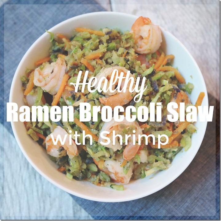 Healthy Ramen Broccoli Slaw with Shrimp