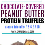 Chocolate-Covered Peanut Butter Protein Truffles (macro-friendly)