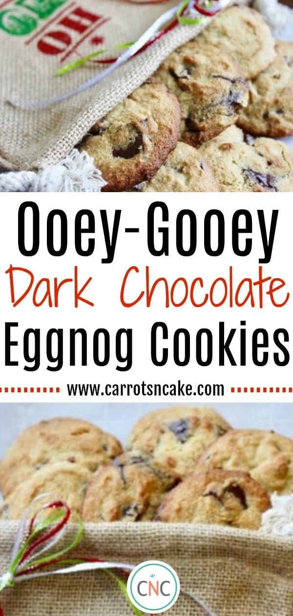 Ooey Gooey Dark Chocolate Eggnog Cookies Gluten Free Carrots N