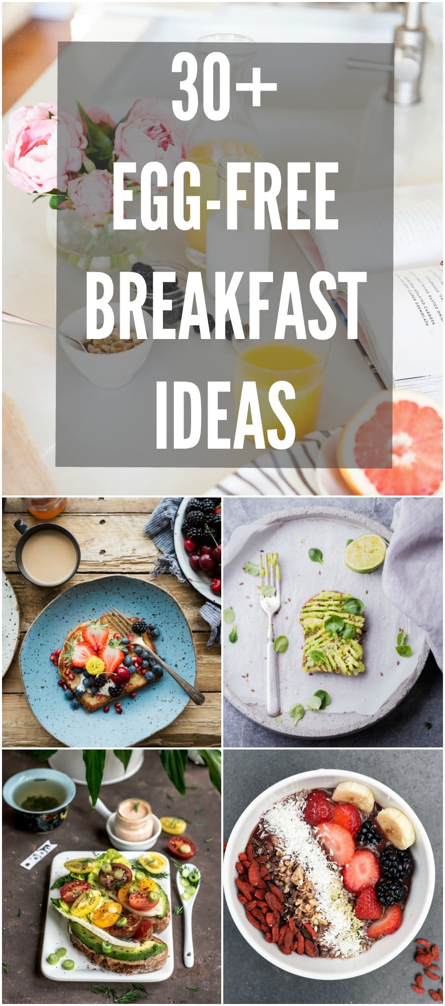 30 Ideas For Breakfast When You Don T Eat Eggs Carrots N Cake