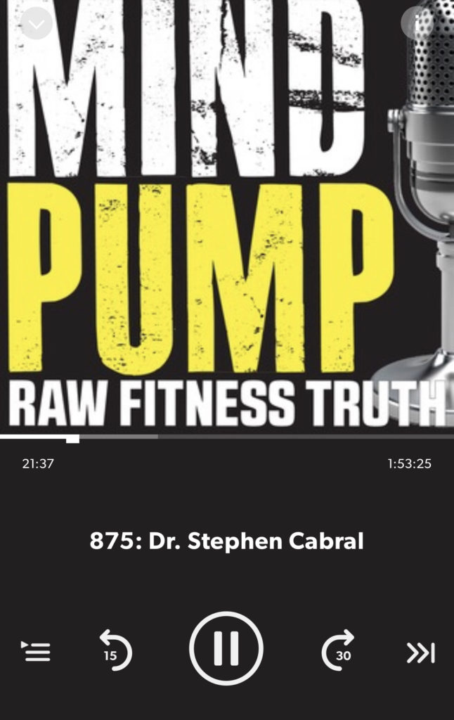 Dr. Stephen Cabral_Mind Pump Podcast